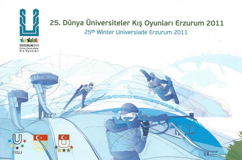 2011 Erzurum Dünya Üniversiteler Kış Oyunları Antiyesi